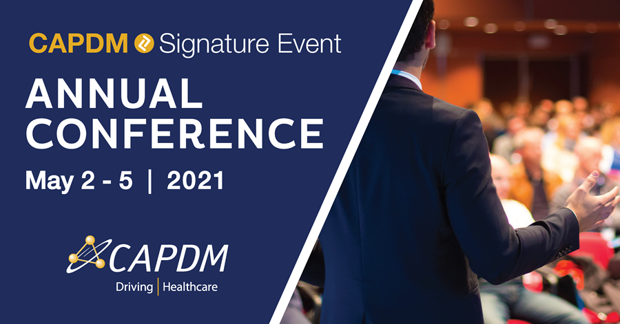 2021 CAPDM ANNUAL CONFERENCE: A WORKING SUMMIT
